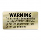 Metallic LED T8 retrofit warning label